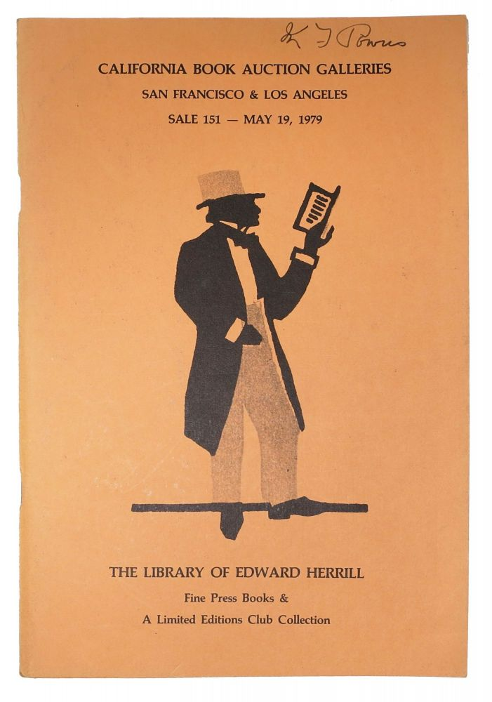 The LIBRARY Of EDWARD HERRILL.; Fine Press Books & A Limited Editions Club Collection. Auction Catalog.