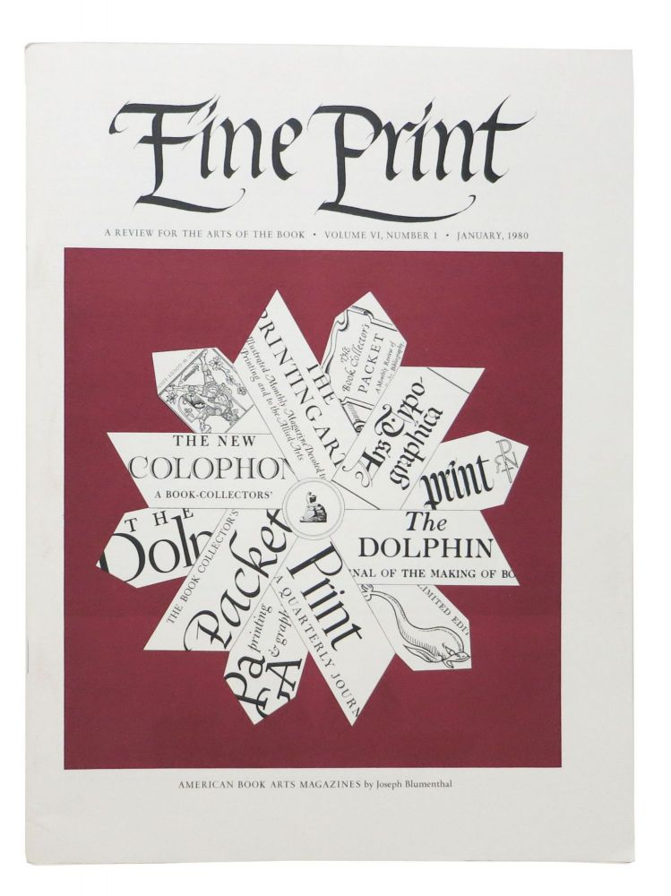 FINE PRINT. Vol. 6 No. 1 January 1980.; A Review for the Arts of the Book. Magazine.