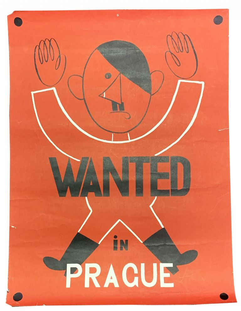 WANTED In PRAGUE. WWII Poster, Adolf - Subject Hitler, 1889 - 1945.
