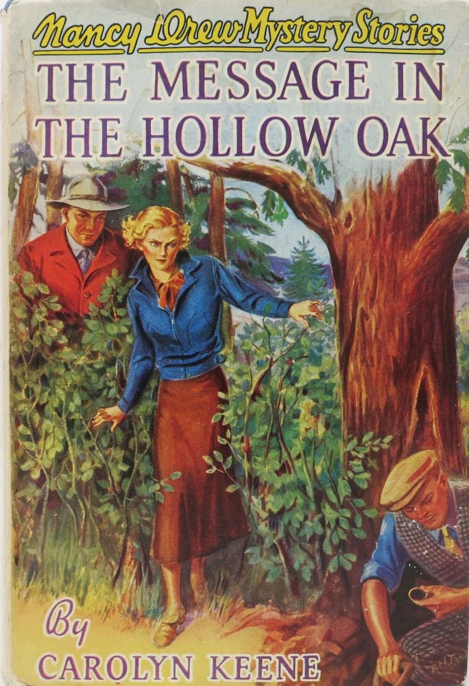 The MESSAGE In The HOLLOW OAK. The Nancy Drew Mystery Stories #12. Carolyn Keene, in this case pseudonym, Mildred A., for Wirt.