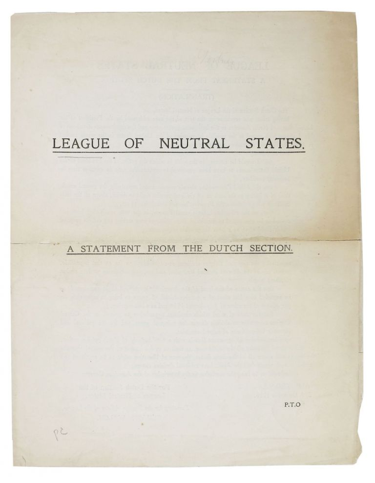 LEAGUE Of NEUTRAL STATES.; A Statement From The Dutch Section. WWI Pamphlet, Gérard Walch, 1865 - 1931.