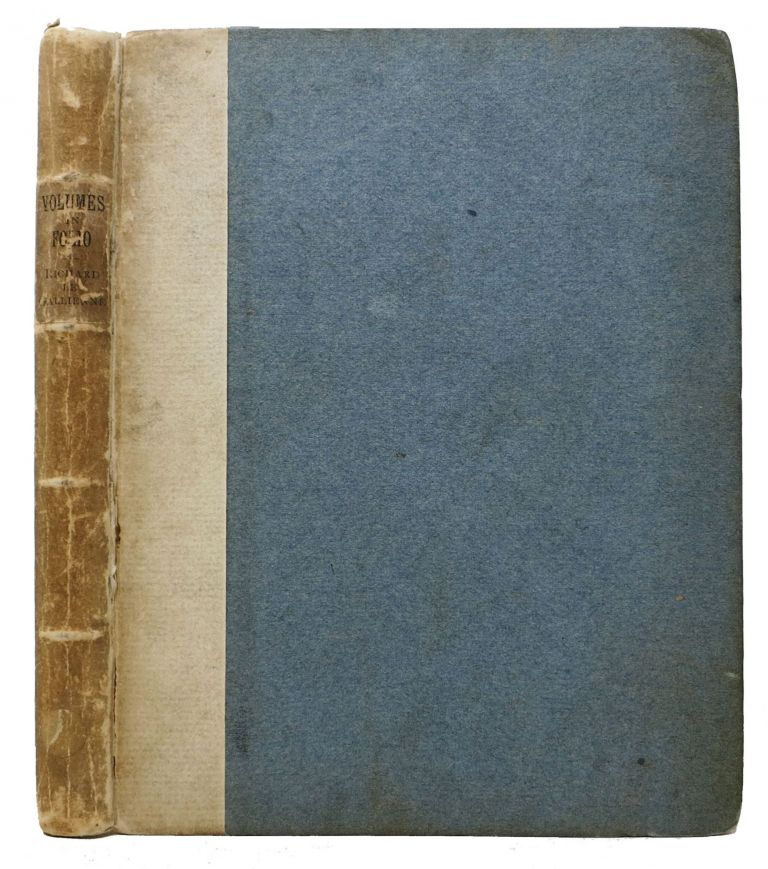 VOLUMES In FOLIO. Richard Le Gallienne, 1866 - 1947.