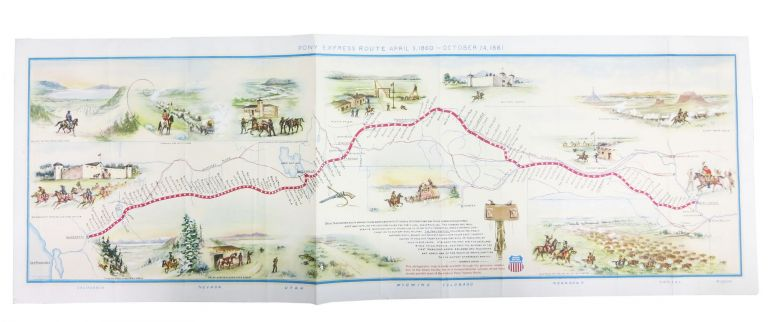 MAP. Pony Express Route April 3, 1860 - October 24, 1861. William Henry . Driggs Jackson, Howard Roscoe - Contributor, 1843 - 1942, 1873 - 1963.