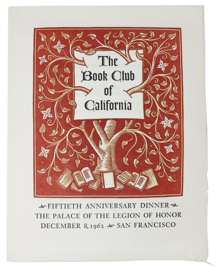 The BOOK CLUB Of CALIFORNIA.; Fiftieth Anniversary Dinner - The Palace of the Legion of Honor - December 8, 1962 San Francisco. Event Menu.