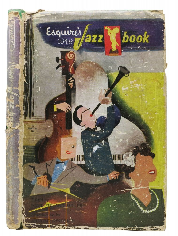 ESQUIRE'S 1946 JAZZ BOOK. Paul Eduard - Miller, Arnold - Contributor Gingrich.