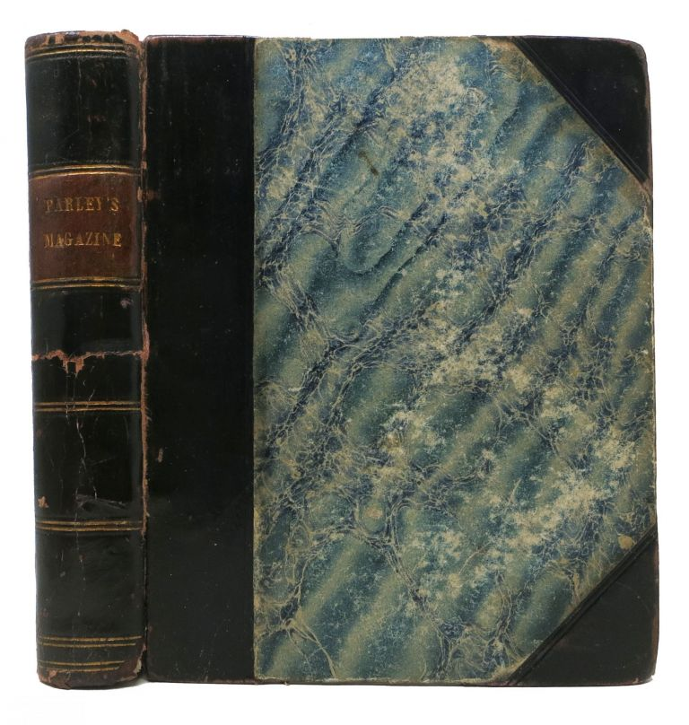 PETER PARLEY'S MAGAZINE: A Christmas and New Year's Present for Young People. Samuel Griswold. 1793 - 1860 Goodrich.