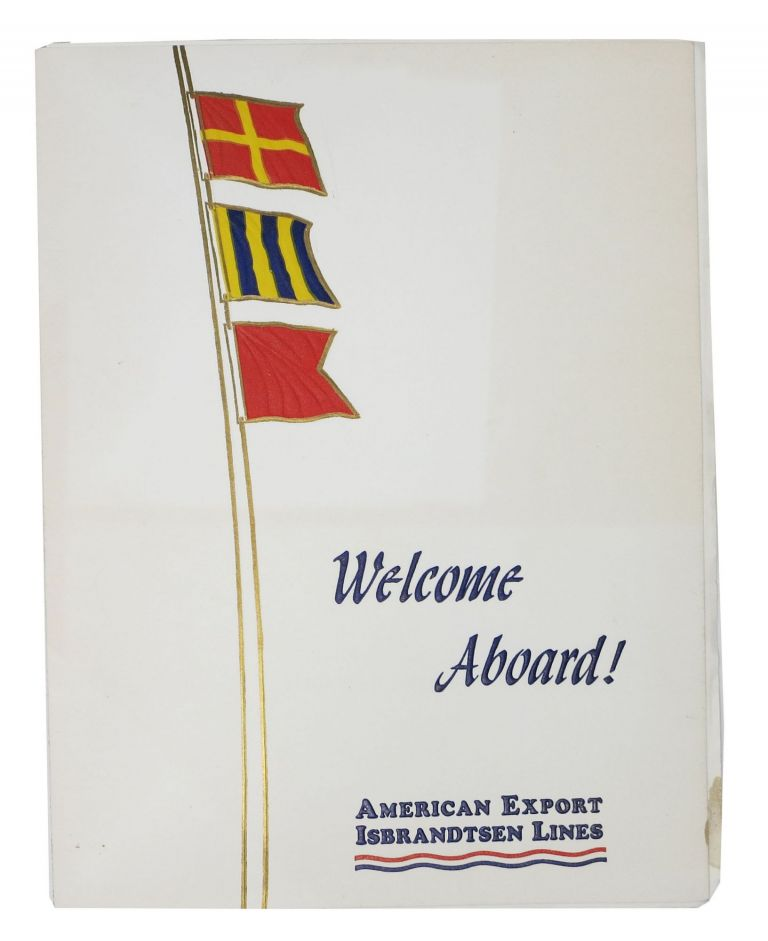 WELCOME ABOARD!; Get-Together Dinner S.S. Independence. Cruise Linear Menu.