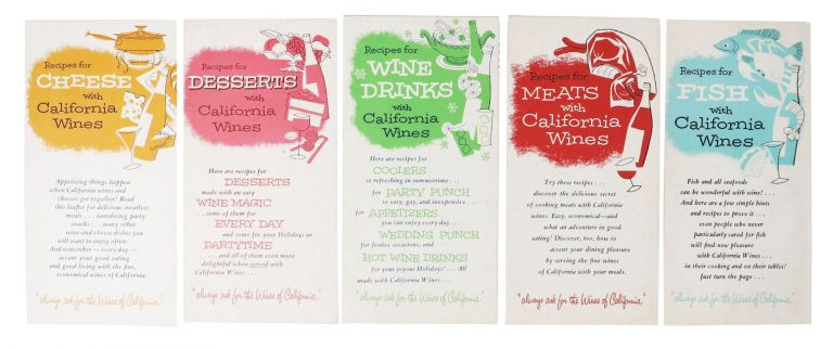 RECIPES For CHEESE - WINE DRINKS - MEATS - FISH - DESSERTS with California Wines [5 pamphlets]. California Cookery.