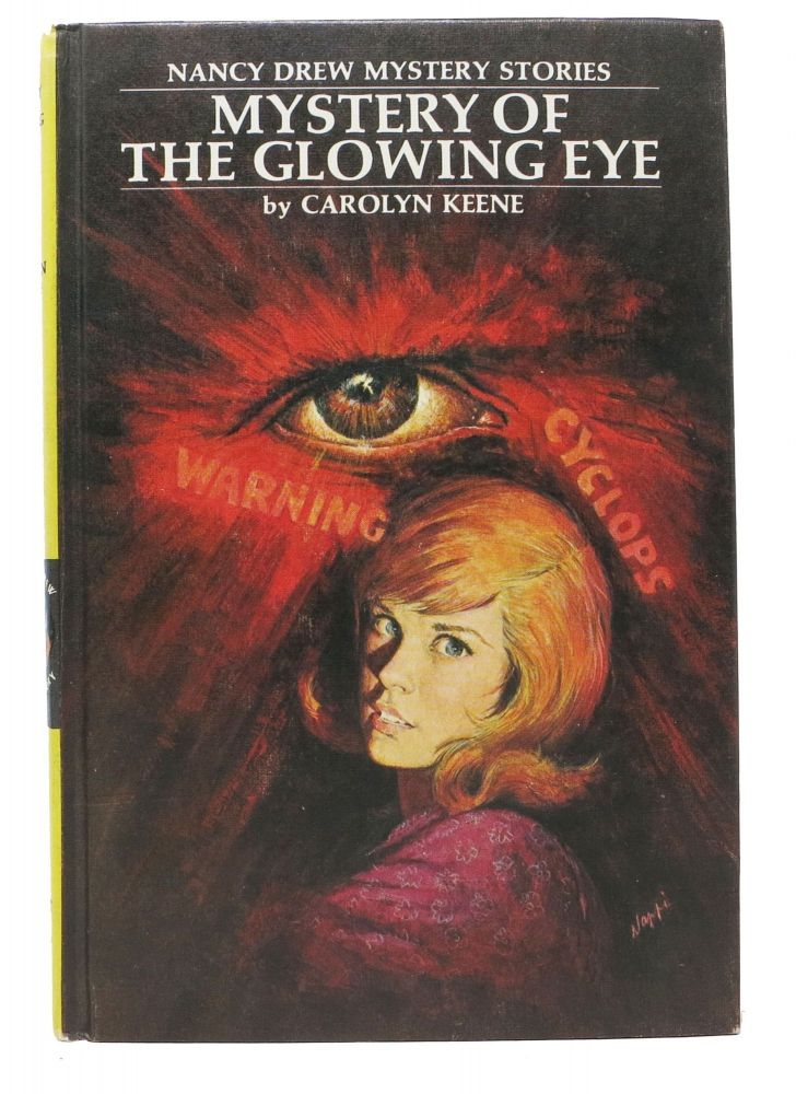 MYSTERY Of The GLOWING EYE. The Nancy Drew Mystery Stories #51. Carolyn Keene, in this case pseudonym, Harriet, for Adams.