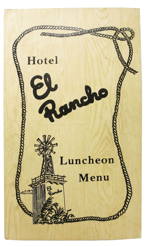 HOTEL EL RANCHO.; Luncheon Menu. NM Restaurant Menu - Gallup.