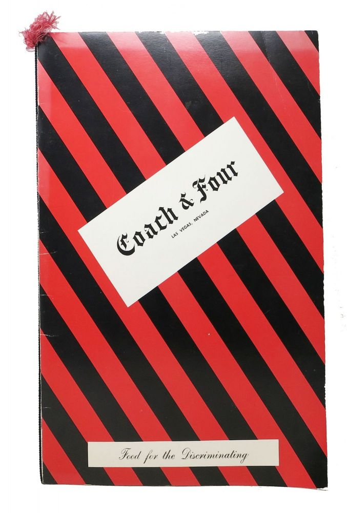 COACH & FOUR. LAS VEGAS.; Food for the Discriminating. Restaurant Menu - Las Vegas.