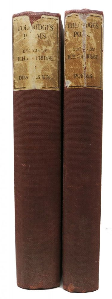 The COMPLETE POETICAL WORKS Of SAMUEL TAYLOR COLERIDGE. In Two Volumes.; Including Poems and Versions of Poems Published for the First Time. Edited with Textual and Bibliographical Notes by Ernest Hartley Coleridge. Samuel Taylor . Coleridge Coleridge, Ernest Hartley -, 1772 - 1834, 1846 - 1920.
