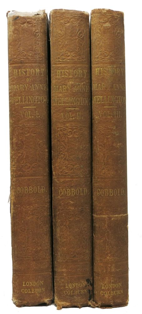 MARY ANNE WELLINGTON, The Soldier's Daughter, Wife, and Widow. In Three Volumes. Rev. Richard Cobbold.