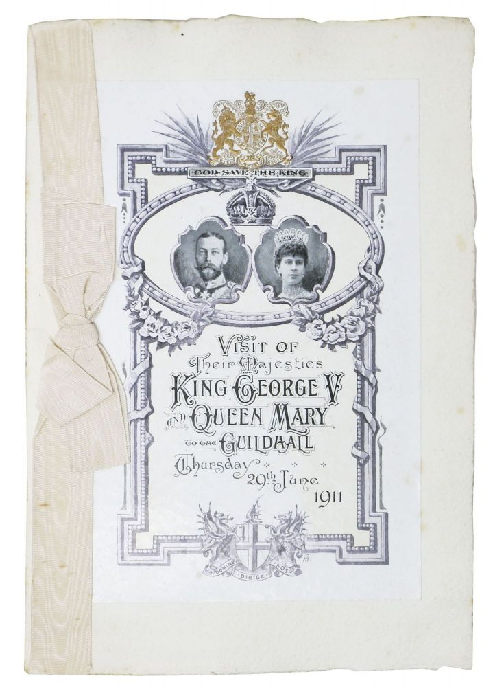 VISIT Of THEIR MAJESTIES KING GEORGE V And QUEEN MARY To The GUILDHALL.; Thursday 29th June 1911. Event Menu.