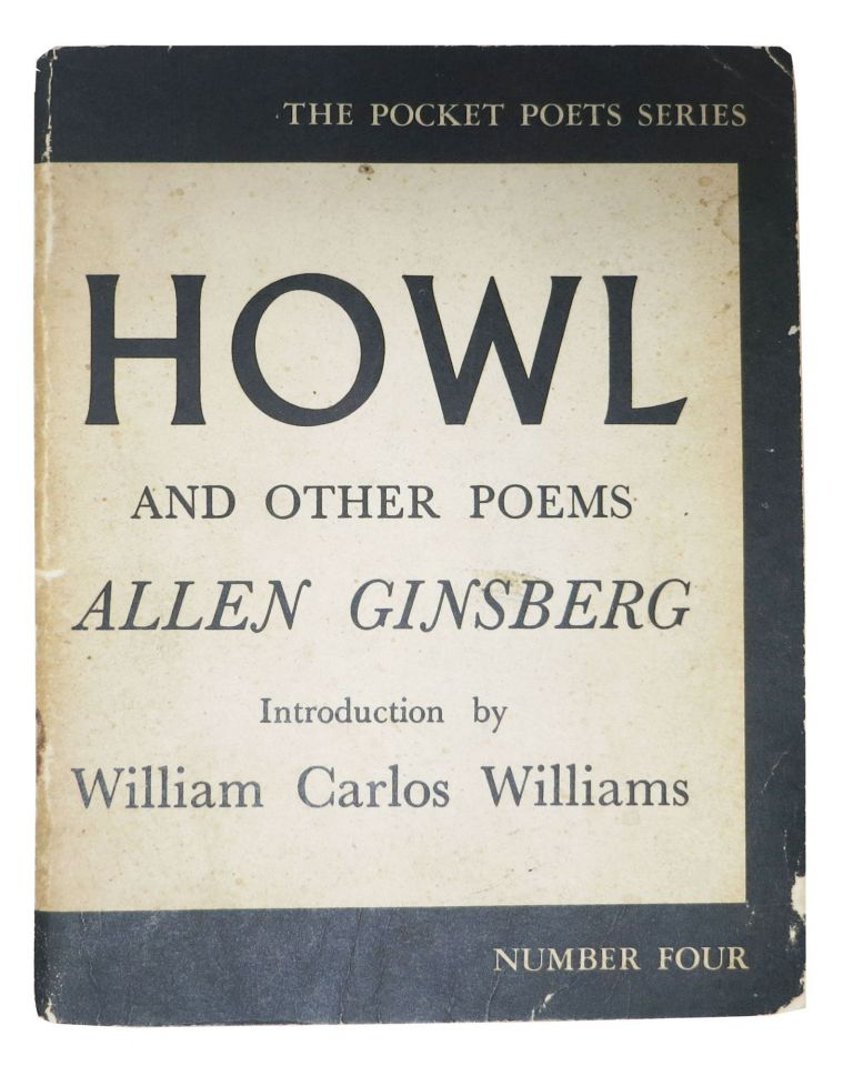 HOWL And Other Poems. The Pocket Poet Series: Number Four.; Introduction by William Carlos Williams. Allen . Williams Ginsberg, William Carlos, 1926 - 1997.