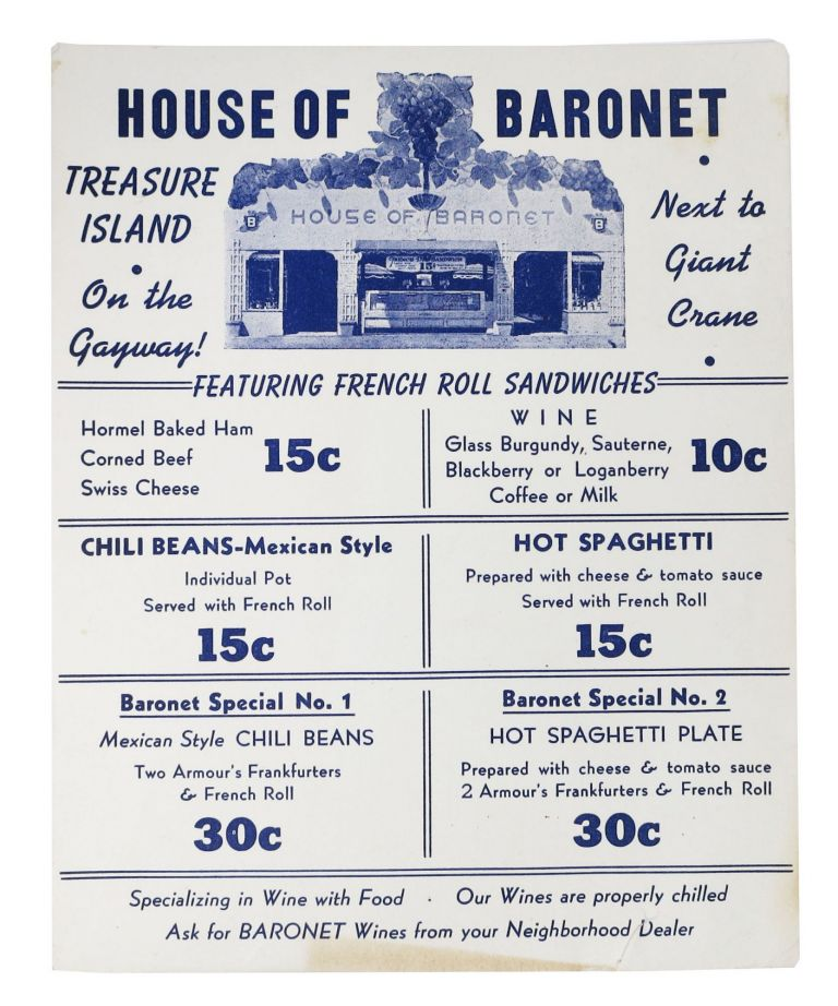 HOUSE Of BARONET. Treasure Island • On the Gayway! • Next to Giant Crane • Featuring French Roll Sandwiches. San Francisco GGIE Restaurant Menu.