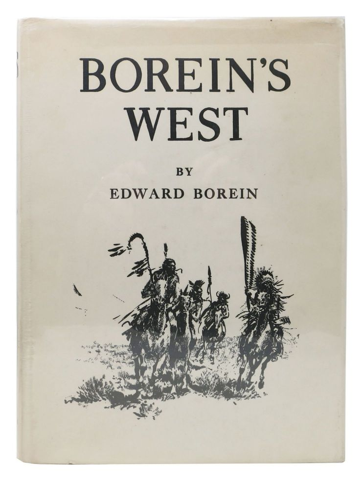 ED BOREIN'S WEST. Ed. Spaulding Borein, Edward S. -.