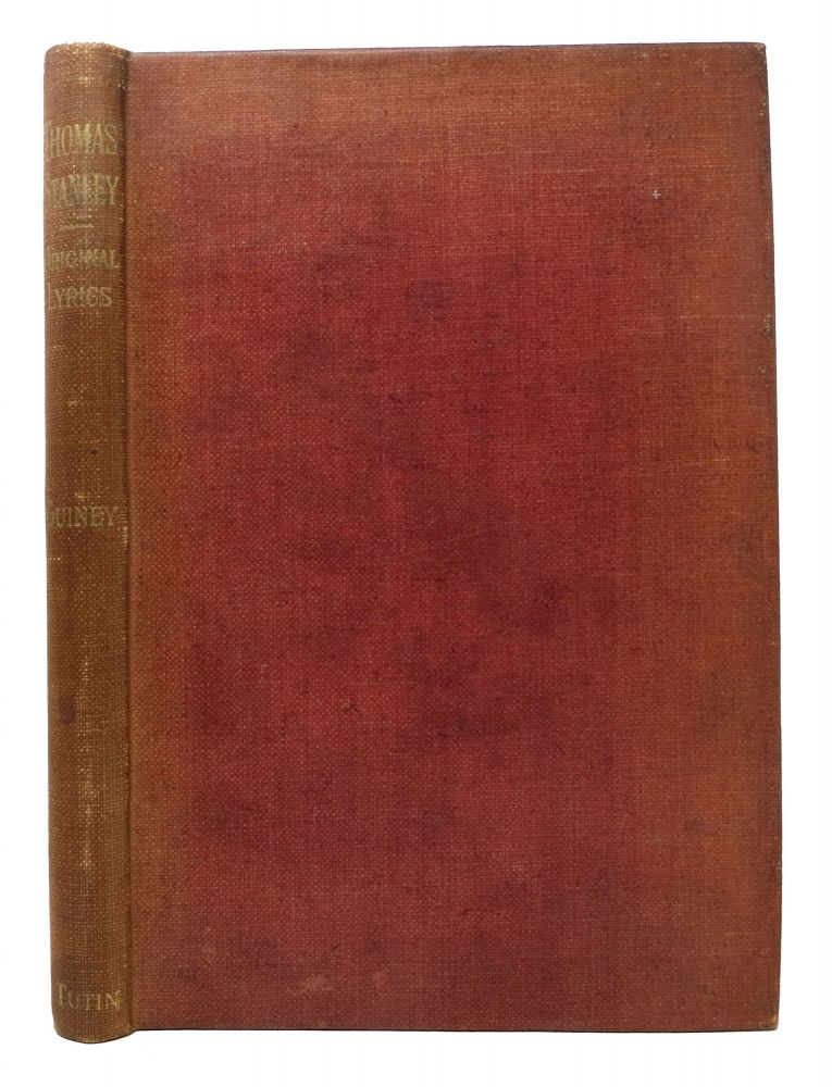 THOMAS STANLEY: His Original Lyrics, Complete, in Their Collated Readings of 1647, 1651, 1657.; With an Introduction, Textual Notes, A List of Editions, an Appendix of Translations, and a Portrait. Thomas . Guiney Stanley, L. I. -, Arthur Thomas - Former Owner Quiller-Couch, 1625 - 1678, 1863 - 1944.