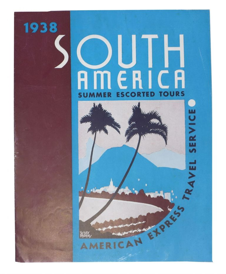 1938 SOUTH AMERICA Summer Escorted Tours. American Express Travel Service.; No. 2624 -- 3-38. Travel Brochure.