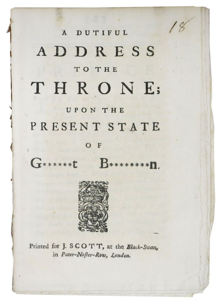 A DUTIFUL ADDRESS To The THRONE Upon The PRESENT STATE Of G******T B********N. British History.