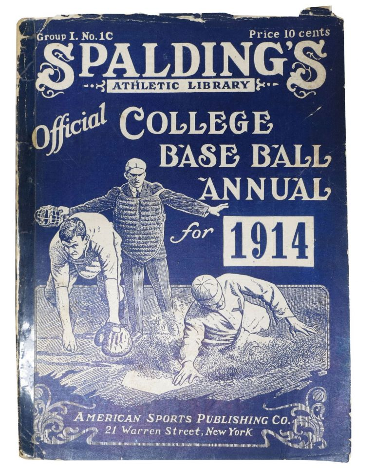 SPALDING'S OFFICIAL COLLEGE BASE BALL ANNUAL. 1914.; Spalding's Athletic Library. Group I. No. 1C. Price 10 cents. Baseball Literature, Edward . - Moss, ayard. b. 1874.