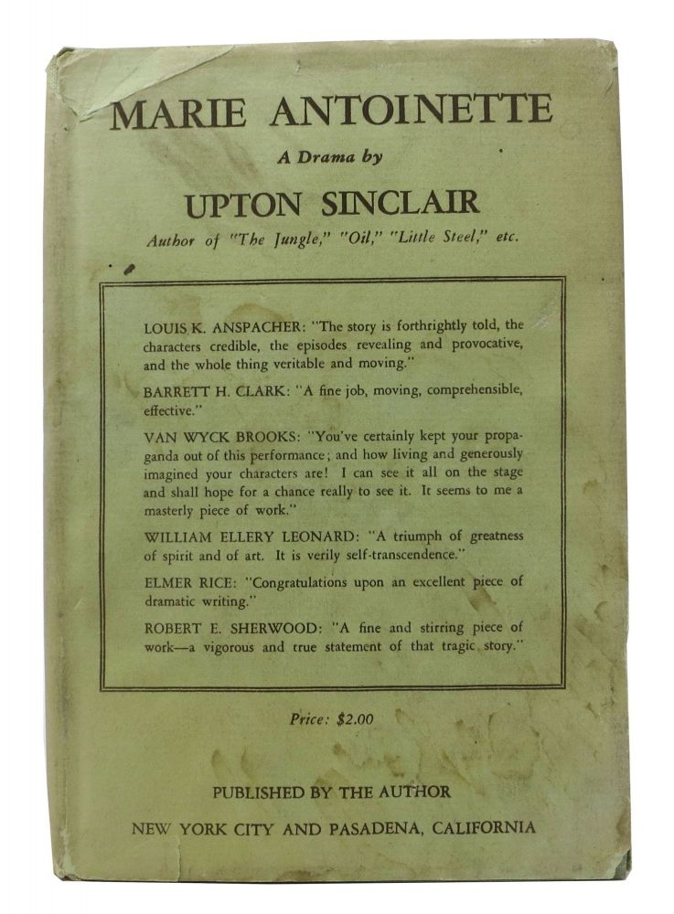 MARIE ANTOINETTE. A Play. Upton Sinclair, Beall. 1878 - 1968.