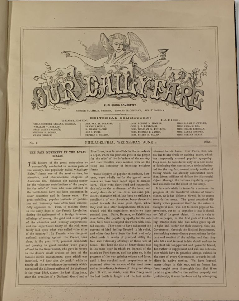 OUR DAILY FARE. No. 1 - No. 12. Wednesday June 8, 1864 - Tuesday, June 21st, 1864. U S. Sanitary Commission, Charles Godfrey - Chairman Leland, 1824 - 1903.