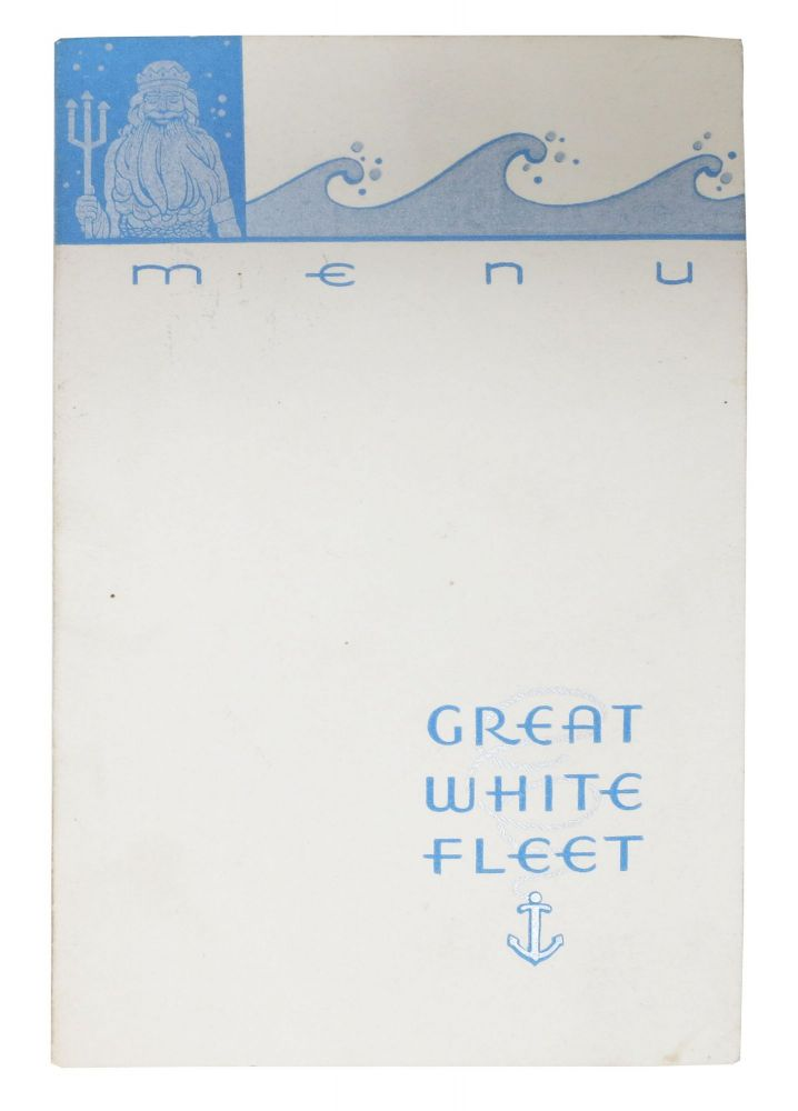"GREAT WHITE FLEET - MENU.; ! Christmas Dinner ! On Board the T. E. S. ""Antigua"" At Anchor, Panama Canal Zone. Cruise Liner Menu."