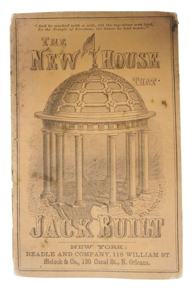 The NEW HOUSE THAT JACK BUILT. An Original American Version. Political Commentary, L. Whitehead Sr.