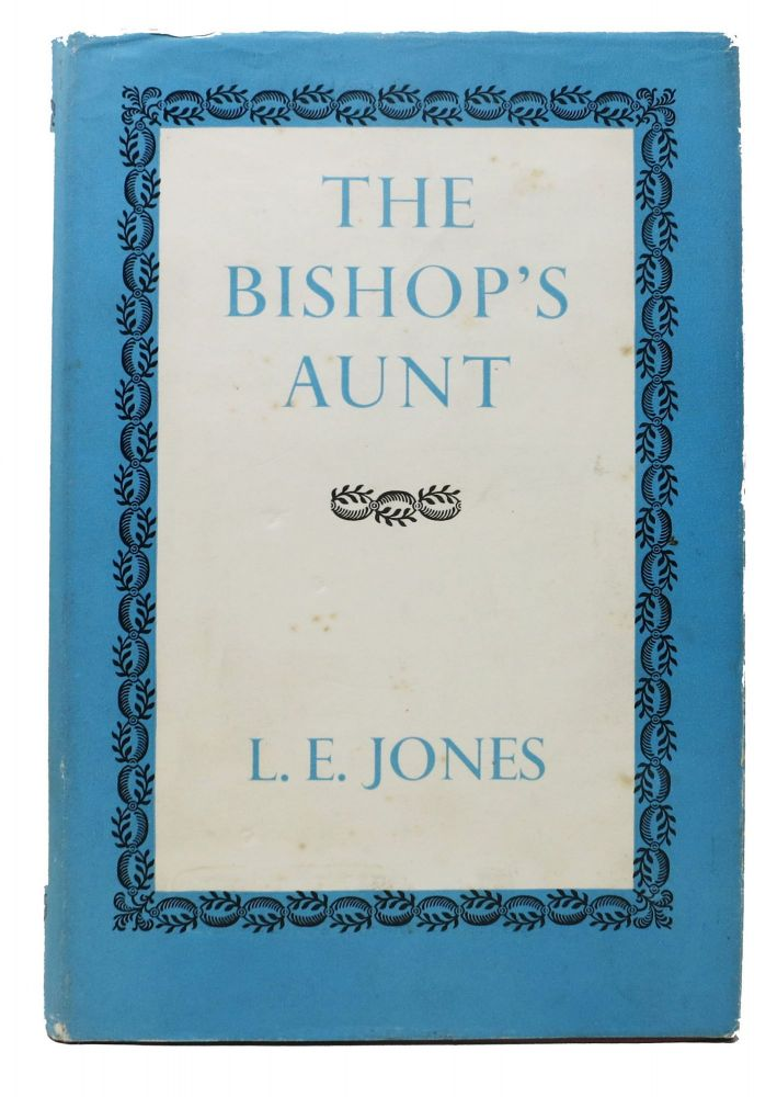 The BISHOP'S AUNT and Other Stories. L. E. Jones.