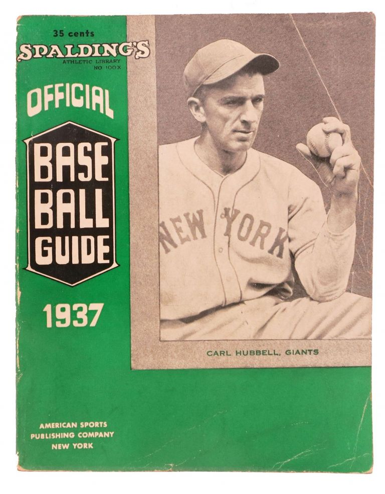 SPALDING'S OFFICIAL BASE BALL GUIDE. Sixty-first Year. 1937.; Spalding's Athletic Library. No. 100x. Price 35 cents. Baseball Literature, John B. - Foster.