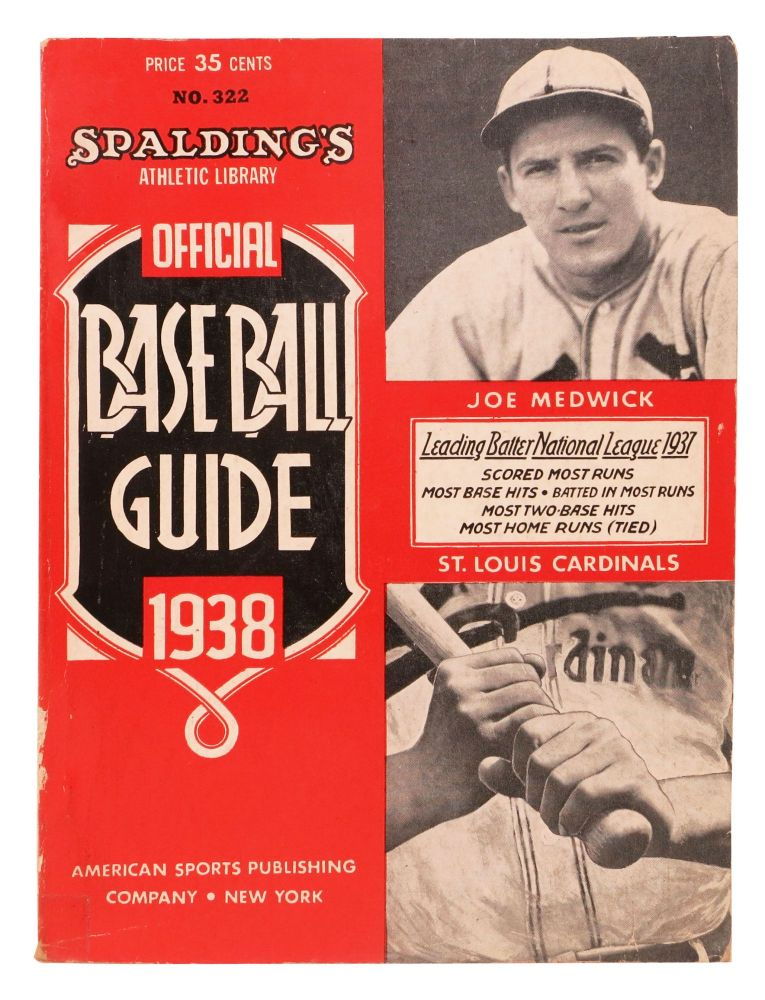 SPALDING'S OFFICIAL BASE BALL GUIDE. Sixty-second Year. 1938.; Spalding's Athletic Library. No. 322. Price 35 cents. Baseball Literature, John B. - Foster.