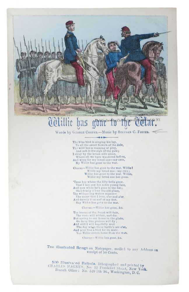 WILLIE HAS GONE To The WAR. Civil War Song Sheet, George . Foster Cooper, Stephen - Music, 1840 - 1927, 1826 - 1864.