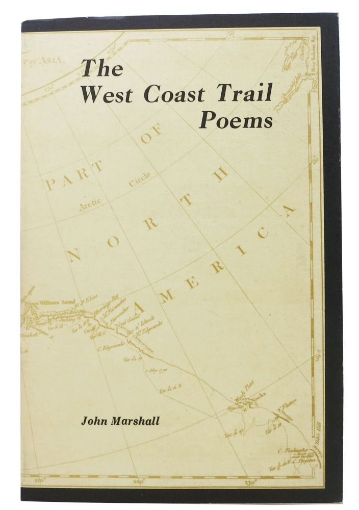 The WEST COAST TRAIL POEMS. Canadian Poetry, John Marshall.