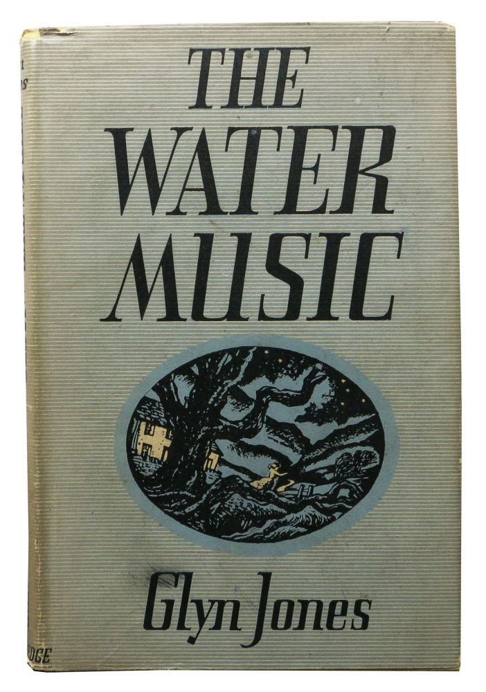 The WATER MUSIC And Other Stories. Glyn Jones.
