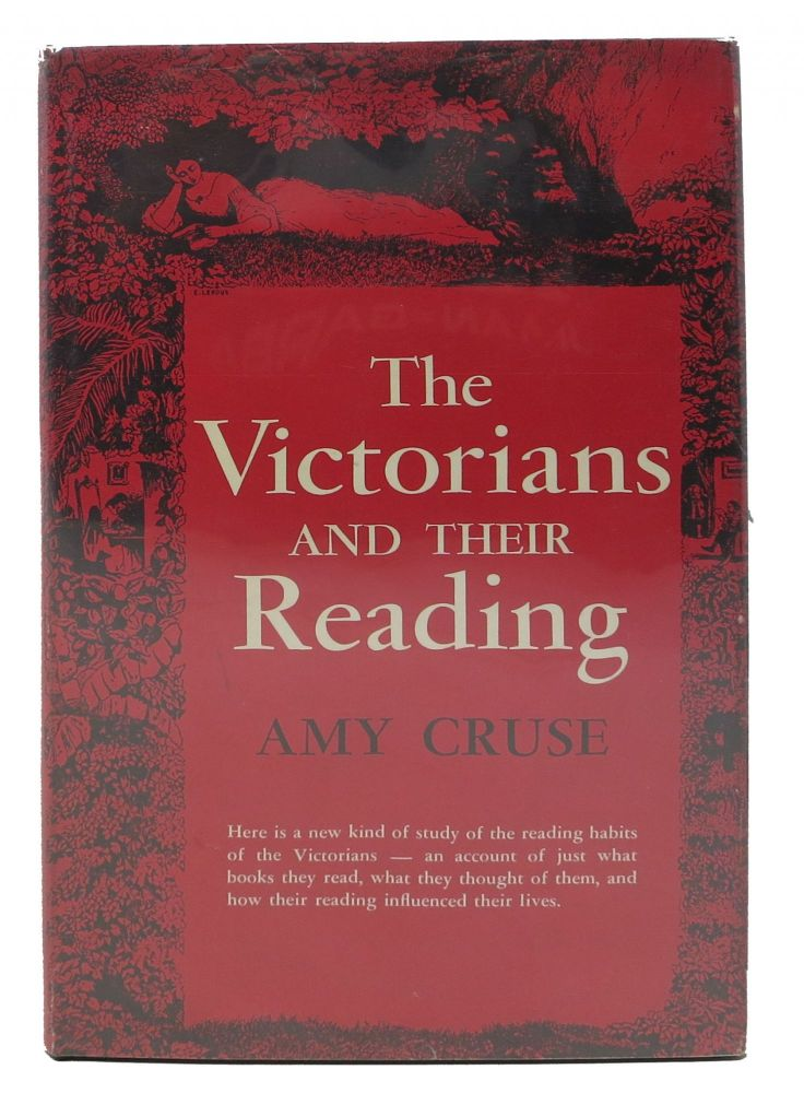 The VICTORIANS And Their READING. Amy Cruse.