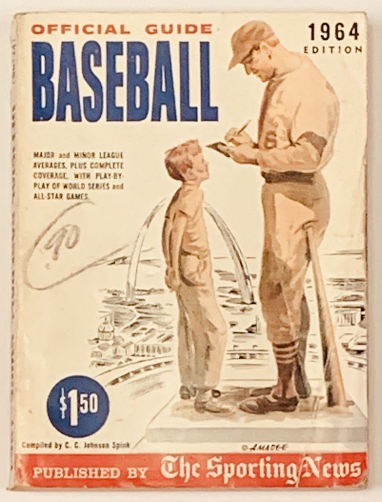 OFFICIAL BASEBALL GUIDE For 1964. C. C. Johnson - Compiler. Rickart Spink, Paul A., Clifford - Collaborators Kachline.