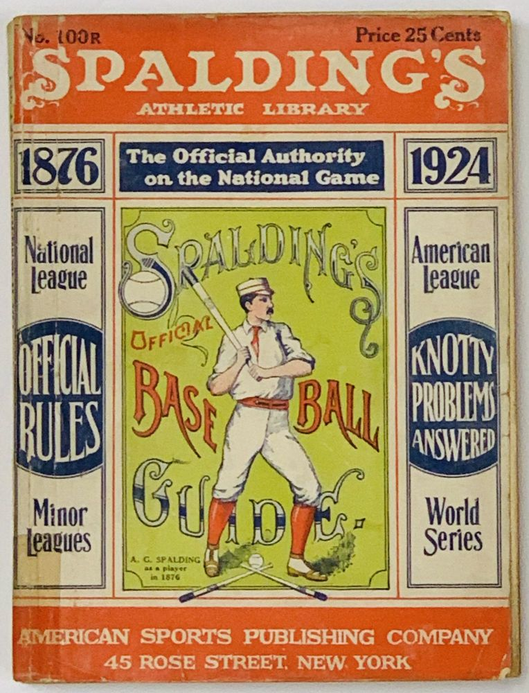 SPALDING'S OFFICIAL BASE BALL GUIDE. Forty-eighth Year. 1924.; Spalding's Athletic Library. No. 100R. Price 25 cents. Baseball Literature, John B. - Foster.