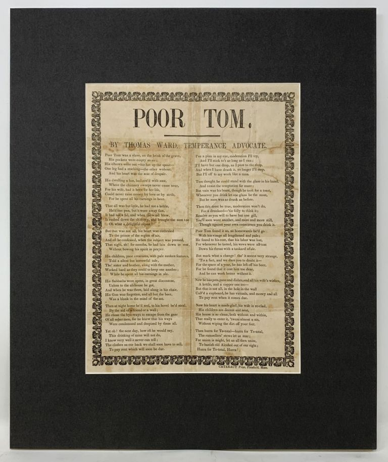 "POOR TOM.; By Thomas Ward, Temperance Advocate. Thomas Ward, 1807 - 1873 ""Flaccas"""