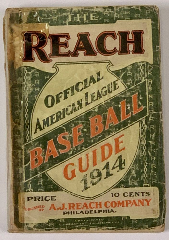 The REACH OFFICIAL AMERICAN LEAGUE BASE BALL GUIDE For 1914.; An Annual Compendium of Base Ball Records. Baseball, Francis C. - Richter.
