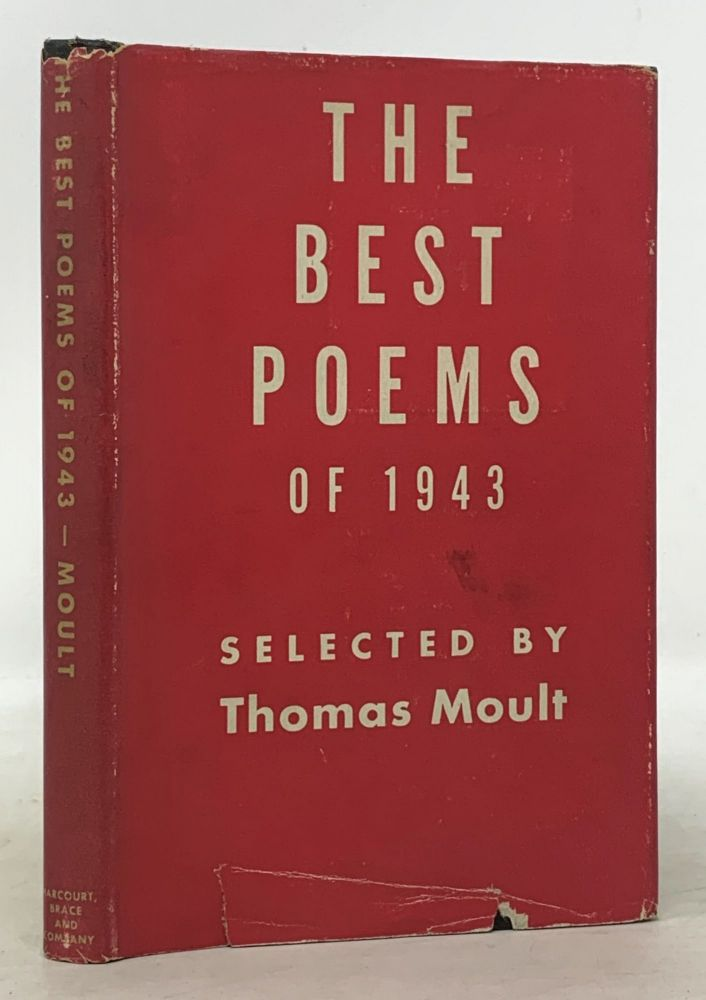 The BEST POEMS Of 1943. Thomas - Moult, Robert Hillyer, August Derleth, Edgar Lee Masters, May Sarton, Siegrfied - Contributors Sasson.