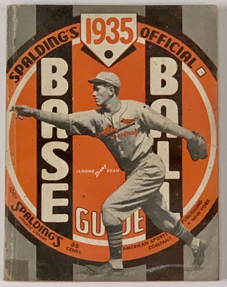 SPALDING'S OFFICIAL BASE BALL GUIDE. Fifty-ninth Year. 1935.; Spalding's Athletic Library. No. 100x. Price 35 cents. Baseball Literature, John B. - Foster.