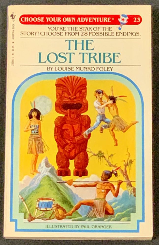 The LOST TRIBE.; Choose Your Own Adventure 23. Louise Munro Foley.