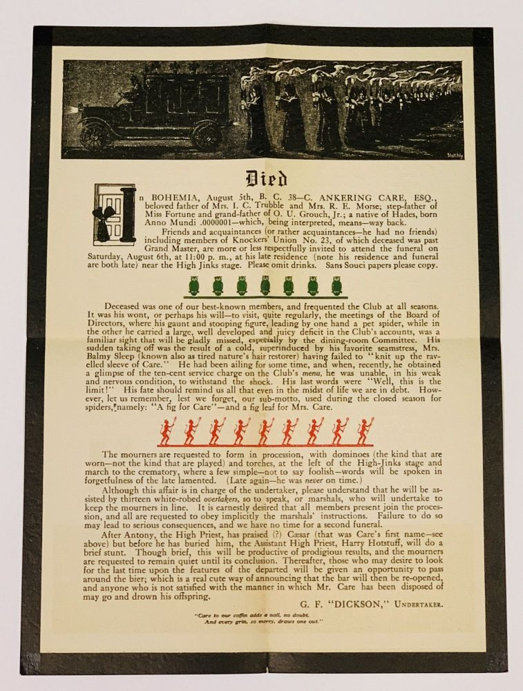 """EVENT BROADSIDE.; Died, in Bohemia, August 5th, B. C. 38-C. C. Ankering Care, Esq., beloved father of Mrs. I. C. Trubble and Mrs. R. E. Morse. Bohemian Club Ephemera, G. F. """"Dickson"""", Undertaker."""