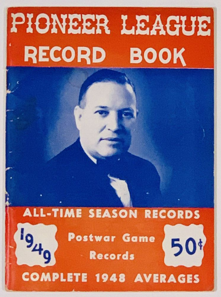 PIONEER LEAGUE RECORD BOOK 1949; Approved by Pioneer League. Baseball Literature, Ernie - Compiler Hoff.