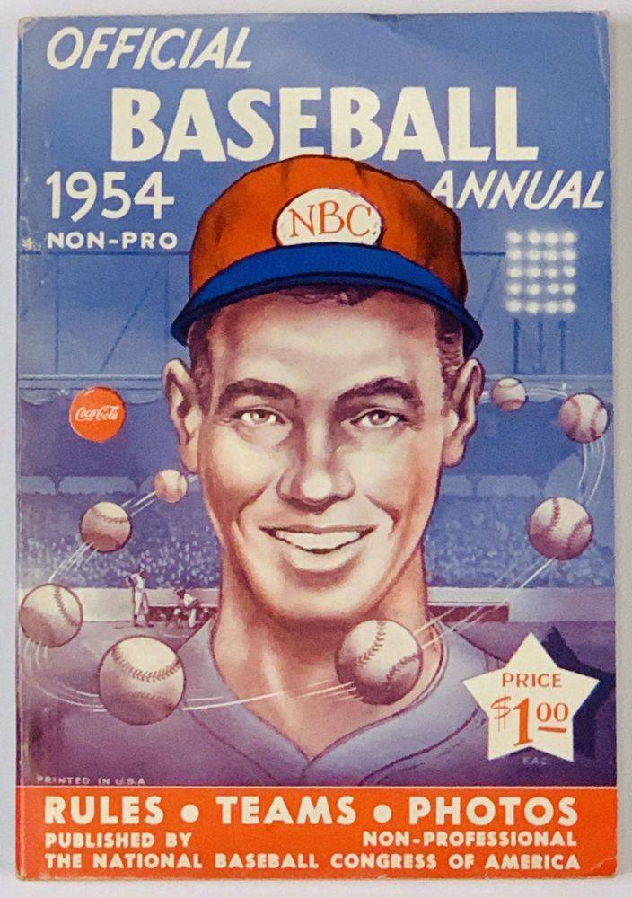 1954 OFFICIAL BASEBALL ANNUAL. Non - Pro; Rules • Teams • Photos Price $100. Baseball Literature.