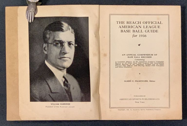 The REACH OFFICIAL AMERICAN LEAGUE BASE BALL GUIDE For 1936. Baseball, James C. - Isaminger.
