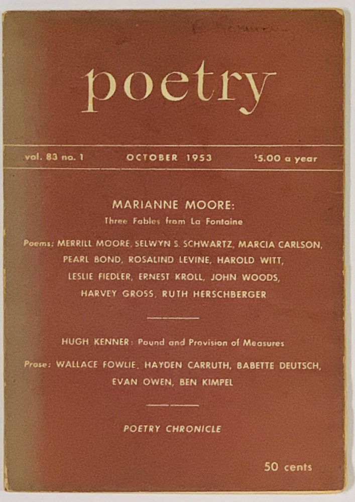 'Three Fables from La Fontaine' [as published in] POETRY. October, 1953. Vol. 83. No. 1. Marianne Moore, 1887 - 1972.