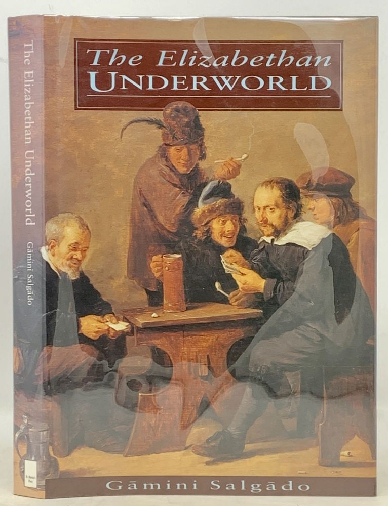 The ELIZABETHAN UNDERWORLD. G. mini Salg do.