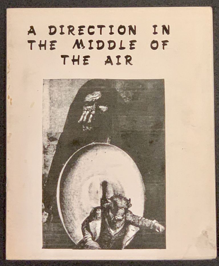 A DIRECTION In The MIDDLE Of The AIR. Some Poems. . R. Wagner, onald, b. 1943.